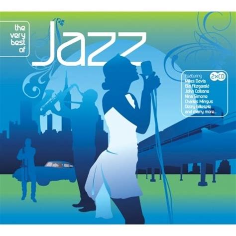 the best of jazz the best of jazz nascente various artists songs