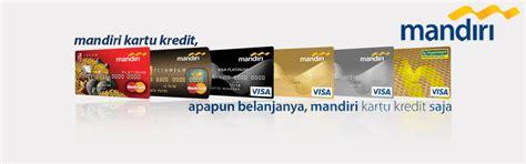membuat kartu kredit mandiri hypermart daftar biaya kartu kredit bank mandiri 14 jenis cc