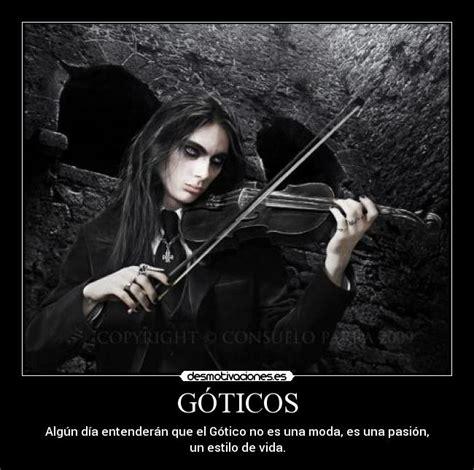 imagenes y frases goticas im 225 genes y carteles de goticas pag 13 desmotivaciones