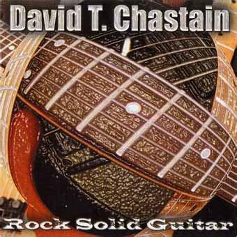 Cd David T Chastain Rock Solid Guitar chastain chas2 html