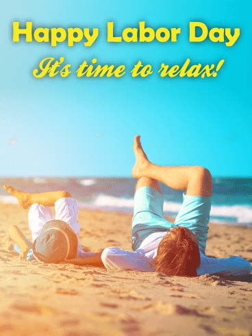 Happy Labor Day Weekend Vacation Time by Time To Relax Happy Labor Day Card Birthday Greeting