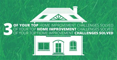 3 of your top home improvement challenges solved beldon