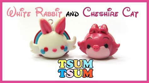 tsum tsum disney tutorial white bunny and cheshire cat