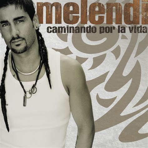 Melendi Discos Noticias Biografa Fotos Canciones Melendi Caminando Por La Vida Warner