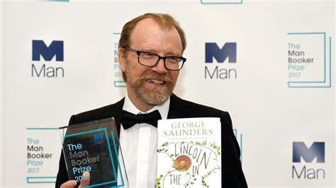 george saunders gana el premio booker con una novela sobre abraham lincoln george saunders gana el man booker con un relato del duelo de lincoln por la muerte de su hijo