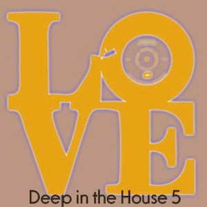 you treat me right house music deep in the house volume 5
