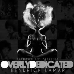 kendrick lamar overly dedicated lyrics and tracklist
