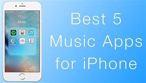 5 great apps for downloading free music on android top 5 music apps for iphone to download in 2016