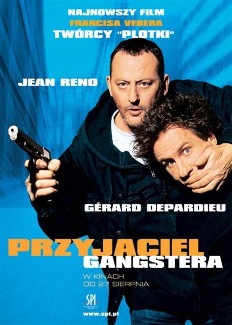 film gangster lektor 2003 przyjaciel gangstera jean reno gerard depardieu
