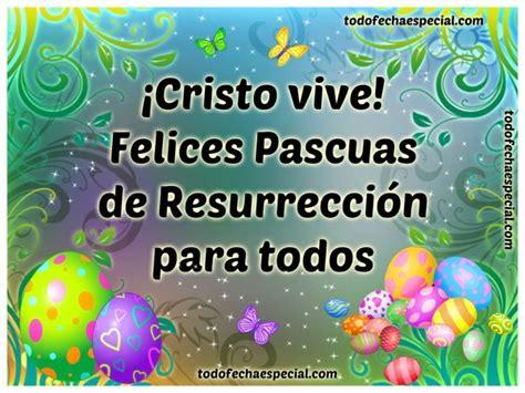 imagenes de jesus felices pascuas im 225 genes de felices pascuas fecha especial