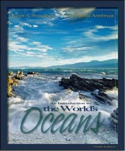 Investigating Oceanography keith a sverdrup author profile news books and speaking