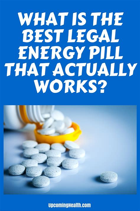 best energy what is the best energy pill that actually works