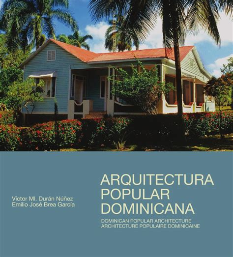 Diseño Curricular Dominicano Pdf Arquitectura Popular Dominicana By Banco Popular Dominicano Issuu