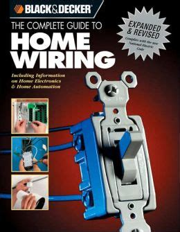black decker the complete guide to wiring updated 7th edition current with 2017 2020 electrical codes black decker complete guide books black decker the complete guide to home wiring 3rd