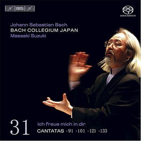 Bach Cantatas Suzuki Masaaki Suzuki Bach Collegium Japan Cantatas Volume 31
