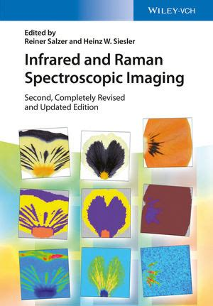 infrared and raman spectroscopy second edition principles and spectral interpretation books wiley infrared and raman spectroscopic imaging 2nd