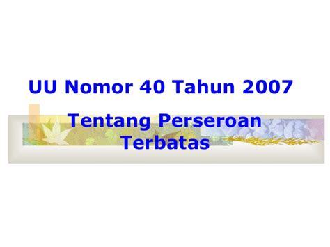 Uu Ri Nomor 40 Tahun 2007 Tentang Perseroan Terbatas forum hi mei 2008 ttng uu nomor 40 tahun 2007