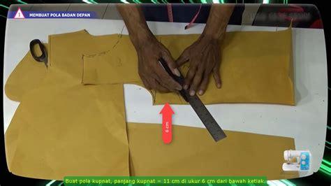cara membuat pola baju youtube cara membuat pola dan menjahit baju blus wanita sederhana