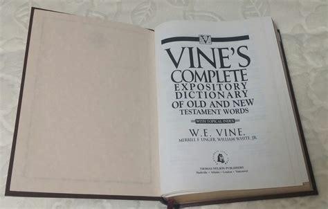 바인의 신구약 단어 해설 사전 Vine S Expository Dictionary Of Old And