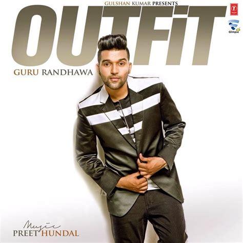 guru randhawa fashion photo download free outfit mp3 song of guru randhawa lyrics hd