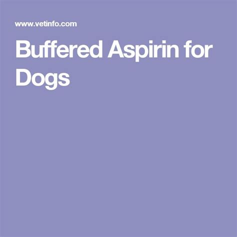 aspirin dosage for dogs 1000 ideas about aspirin for dogs on cots and allergies in dogs