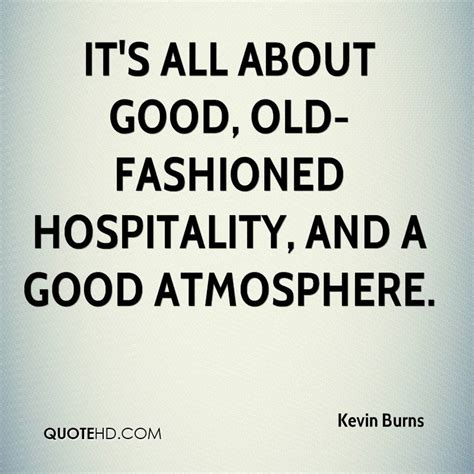 larry burns quotes quotehd hospitality quotes www imgkid com the image kid has it