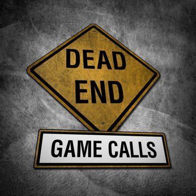 dead end game lyrics dead end game calls 174 deadendgamecall twitter