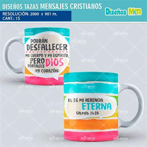 Mug Design by Dise 209 Os Para Tazas Mensajes Cristianos Salmos Proverbios