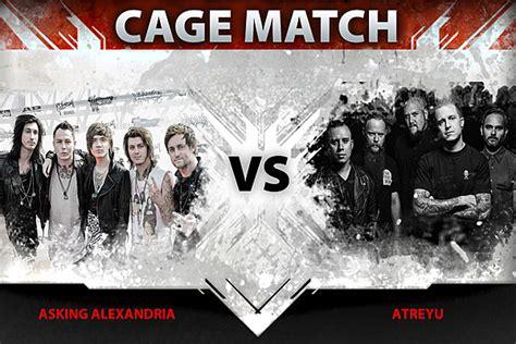 Asking Alexandria Gagak asking alexandria vs atreyu cage match