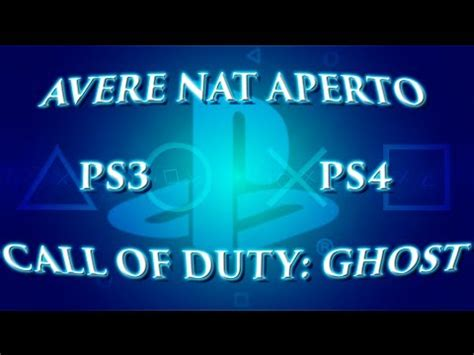 tutorial nat ps4 aprire nat playstation4 e call of duty ghost tutorial