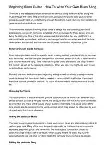 Write Your Own Essay by Beginning Blues Guitar How To Write Your Own Blues Song