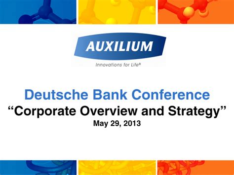 deutsche bank company profile auxilium pharmaceuticals inc form 8 k ex 99 1 may 29