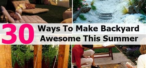 30 diy ways to make your backyard awesome this summer 30 diy ways to make your backyard awesome this summer 28