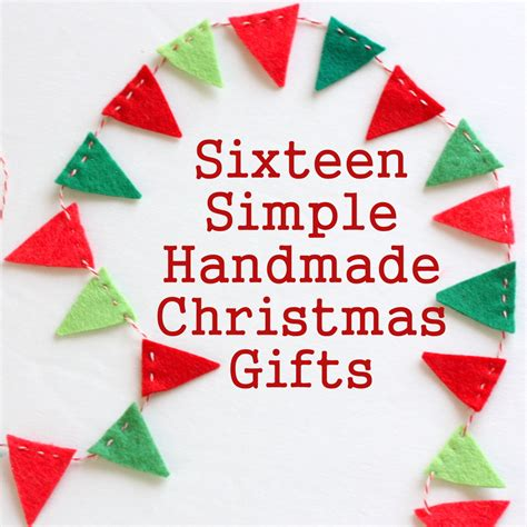 Simple Handmade Gift Ideas - 16 simple handmade gift tutorials diary of a