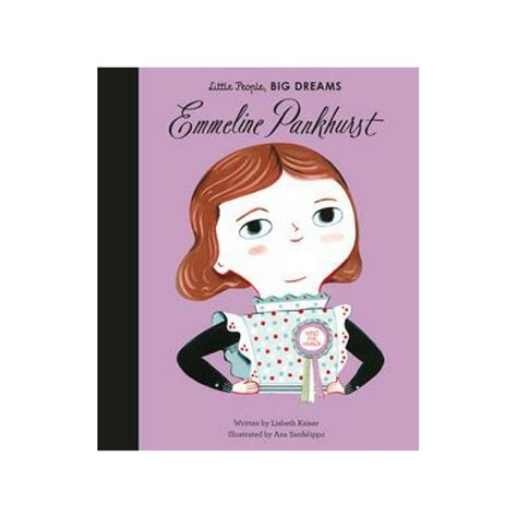 emmeline pankhurst little people 1786030195 emmeline pankhurst little people big dreams be inspired by their story