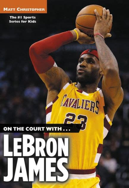 biography the lebron james on the court with lebron james by matt christopher