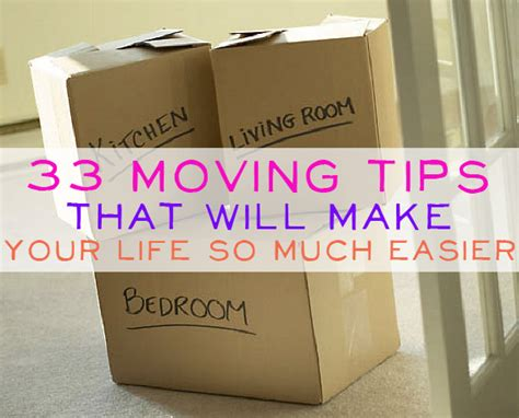 packing and moving tips 33 moving tips that will make your life so much easier