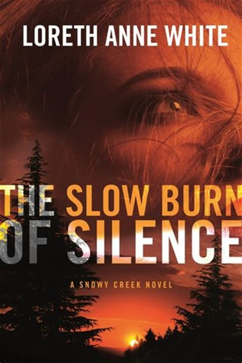 the slowest books the burn of silence by loreth white reviews