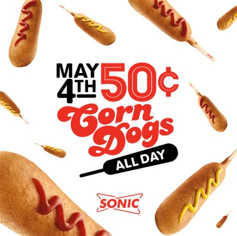 50 cent corn dogs today only 50 cent corn dogs sonic couponcommunity fooddeals sonicdrivein