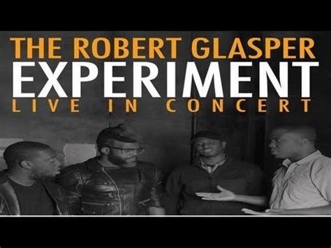 robert glasper ah yeah quot ah yeah quot robert glasper experiment live center stage
