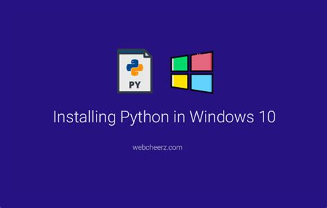 install windows 10 x64 install python in windows 10 32 64 bit