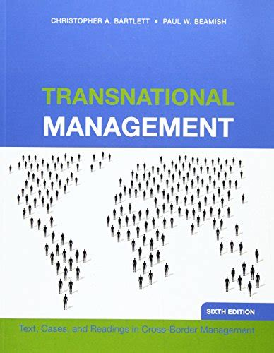 Transnational Management Text Cases Readings In Cross Border Manag transnational management text cases and readings in