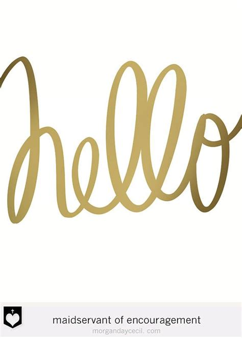hello script quote inspirational printable gold quote