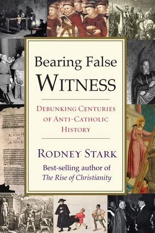 false witness classic reprint books bearing false witness debunking centuries of anti