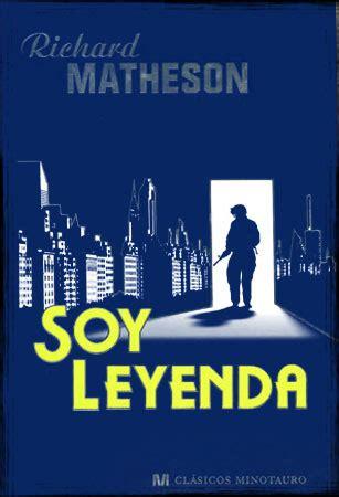 libro soy leyenda descargar el libro soy leyenda gratis pdf epub