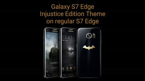 s7 edge free themes s7 edge injustice edition theme on regular s7 edge tema