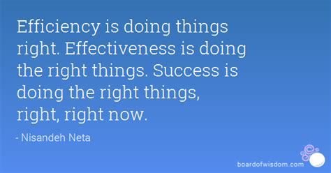 7 Things Thats Right Now by Quotes Efficiency Effectiveness Image Quotes At Relatably