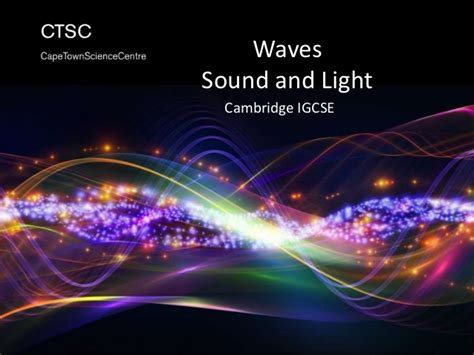 what is light and sound ctsc waves light and sound