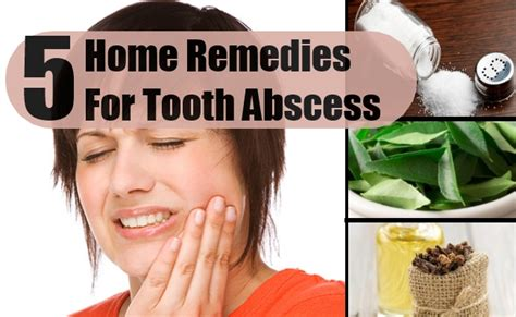 effective home remedies for tooth abscess