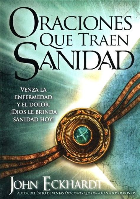 oraciones que traen sanidad 1000 images about oracion de sanidad on santiago posts and biblia